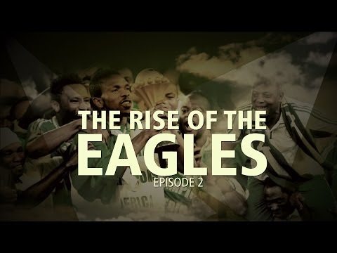 The Rise Of The Eagles - Episode 2