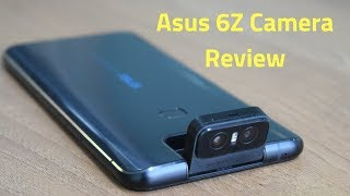 Asus 6z Zenfone 6 Camera Review With Camera Samples