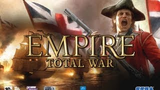 Empire Total War - Part 1 - The Road to Independence - Episode I [1080p] (PC)