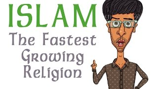 Islam: The Fastest Growing Religion
