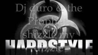 Dj duro & prophet - shizzle my dizzle