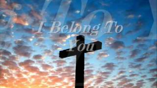 Hillsong - I belong to you.wmv