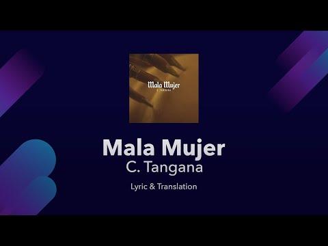 C. Tangana - Mala Mujer Lyrics English And Spanish - English Lyrics Translation & Meaning