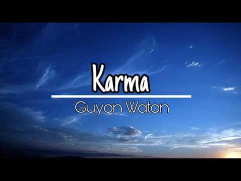 Lirik Lagu _ Karma (Guyon Waton)