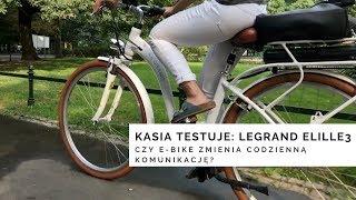 Kasia testuje: LeGrand E-Lille 3. Czy rower elektryczny zmienia codzienną komunikację?