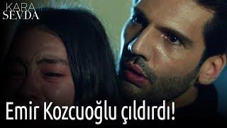 Kara Sevda - Emir Kozcuoğlu Çıldırdı!