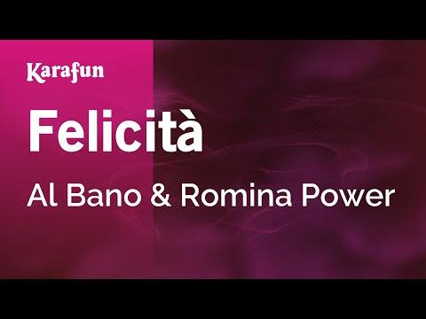 Karaoke Felicità - Al Bano & Romina Power *