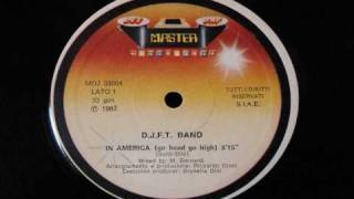 D.J.F.T. Band_In America (go head go high).wmv