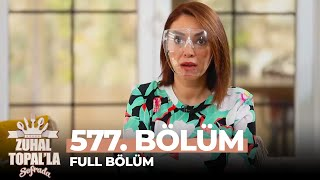 Zuhal Topal'la Sofrada 577. Bölüm (6 Nisan 2021)