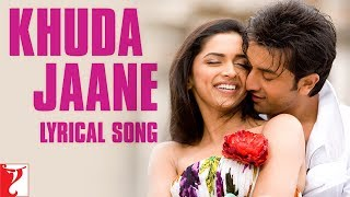 ► subscribe now: https://goo.gl/xs3mry 🔔 stay updated! love is a feeling to be cherished forever. sing along the lyrical version of 'khuda jaane' from the...