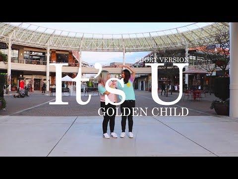 [KPOP IN PUBLIC] It's U 너라고 - Golden Child 골든차일드 (Short Version)   Dance Cover by PONx3