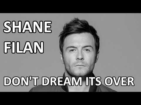Shane Filan - Don't Dream It's Over (Lyrics) HD