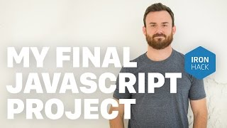 Ironhack Coding Bootcamp - JavaScript Final Project - Doug Christie