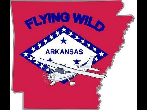 Flying Wild Arkansas Part 2 + First Passenger