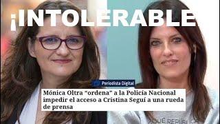 ¡BOCHORNO ANTIDEMOCRÁTICO DE MÓNICA OLTRA Y POLÉMICA ACTUACIÓN DE UN POLICÍA NACIONAL!