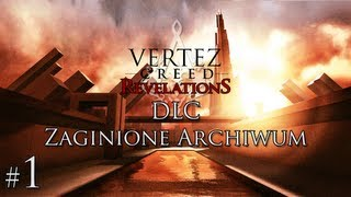 Assassin's Creed Revelations - DLC Zaginione Archiwum #1 - Vertez - Let's Play / Zagrajmy w - 1080p
