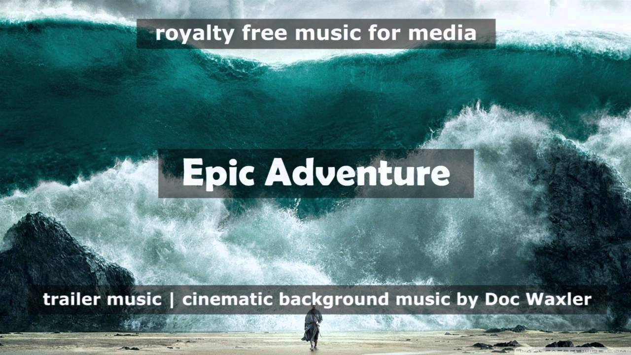 Adventure background music