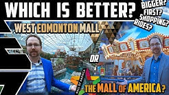 Which is Better: The Mall of America or West Edmonton Mall? Compared & Reviewed - Best Edmonton Mall