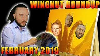 Wingnut Roundup - February 2019