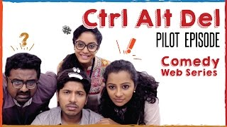 Ctrl Alt Del | Bigg Boss Abhirami Iyer | Pilot Episode | Put Chutney #LaughterGames Video
