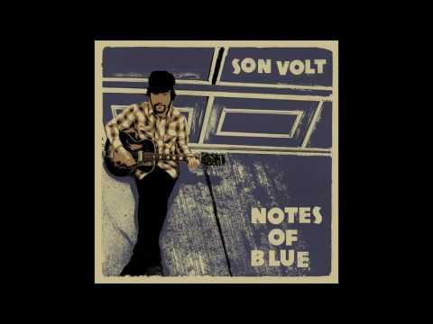 Son Volt - Notes Of Blue (Full Album)
