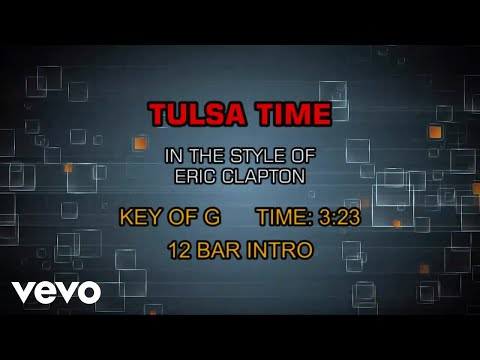 Eric Clapton - Tulsa Time (Karaoke)