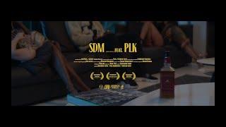 SDM - Jack Fuego feat PLK (Clip Officiel)