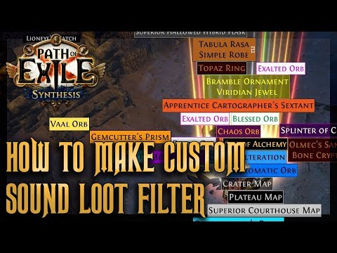 How to Make a Custom Sound Loot Filter | Path of Exile