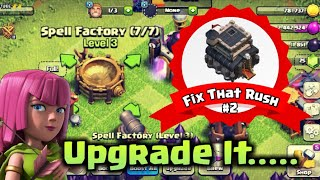 Fix That Rush #2 - Upgrade spell Factory ( Clash Of Clans )