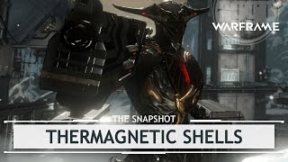 Warframe: Mara Detron & Thermagnetic Shells [thesnapshot]