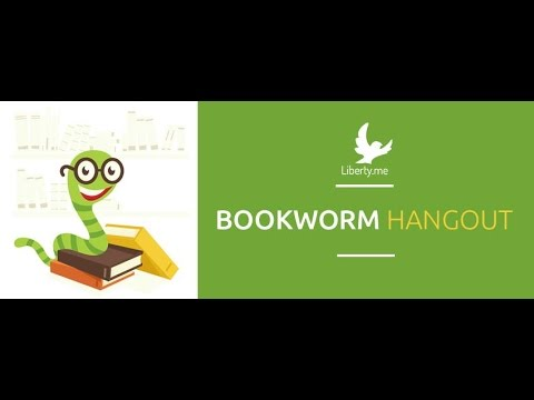 Liberty.me Bookworm Hangout