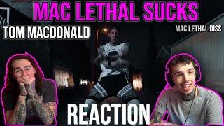 MAC LETHAL DISS #2 | MAC LETHAL SUCKS - TOM MACDONALD | REACTION + BREAKDOWN