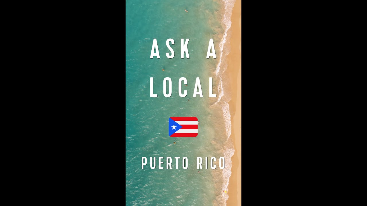 Ask A Local | The Best Food in Puerto Rico