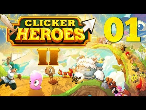 EPIC CLICKING AT IT'S FINEST | Getting Started With Clicker Heroes 2 | Clicker Heroes 2 #1