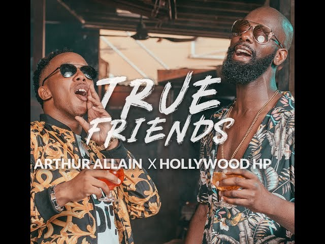 Arthur Allain x Hollywood HP - True Friends (Official Fan Lyric Video) SOCA 2019