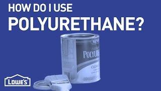 How Do I Use Polyurethane? | DIY Basics