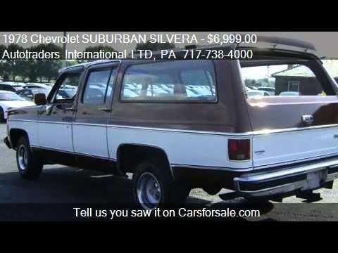 1972 Chevy For Sale >> 1978 Chevrolet SUBURBAN SILVERA 454 S - for sale in Ephrata, - YouTube