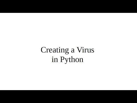 Creating a Virus in Python - YouTube