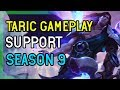 TARIC SUPPORT LEAGUE OF LEGENDS SEASON 9