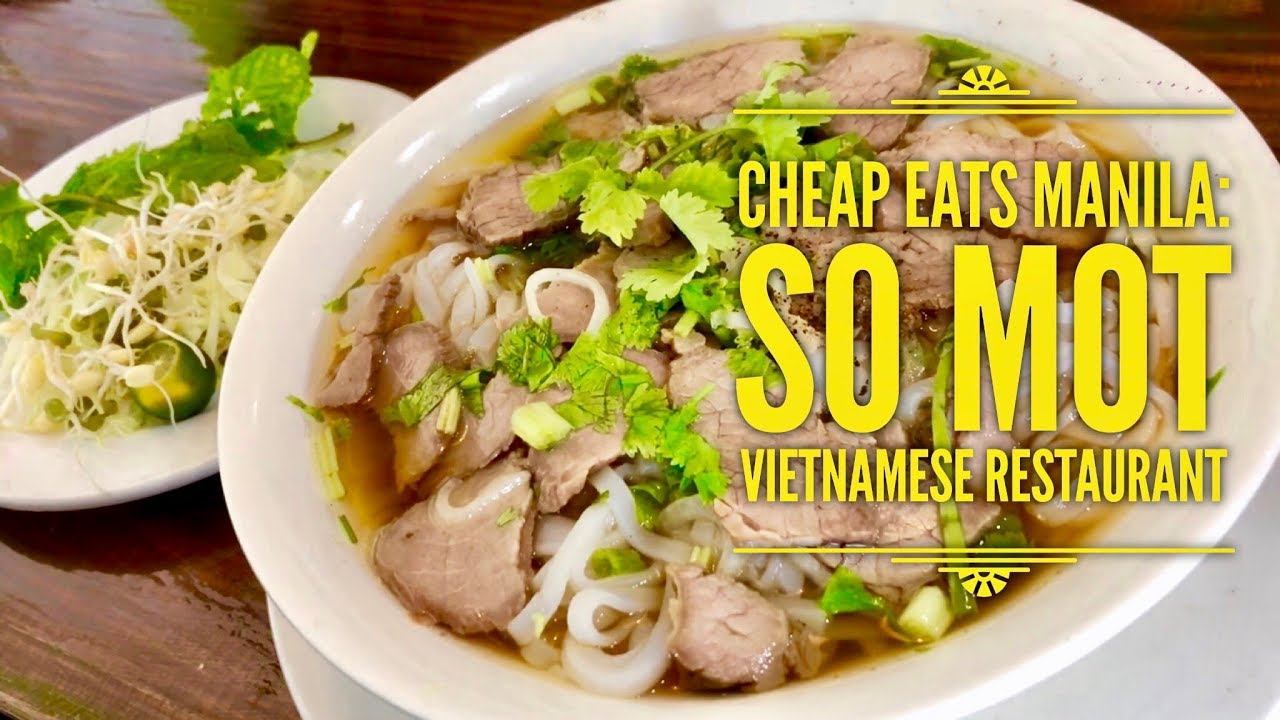 Vietnamees Restaurant Maastricht Cheap Eats Manila So Mot Vietnamese Restaurant Madison Commons Kapitolyo Pasig