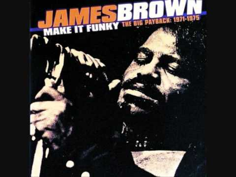 James Brown - Make It Funky
