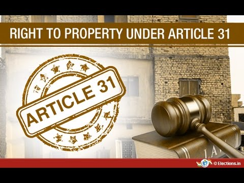 Article 31a, 31b & 31c of Indian Constitution - Property Rights