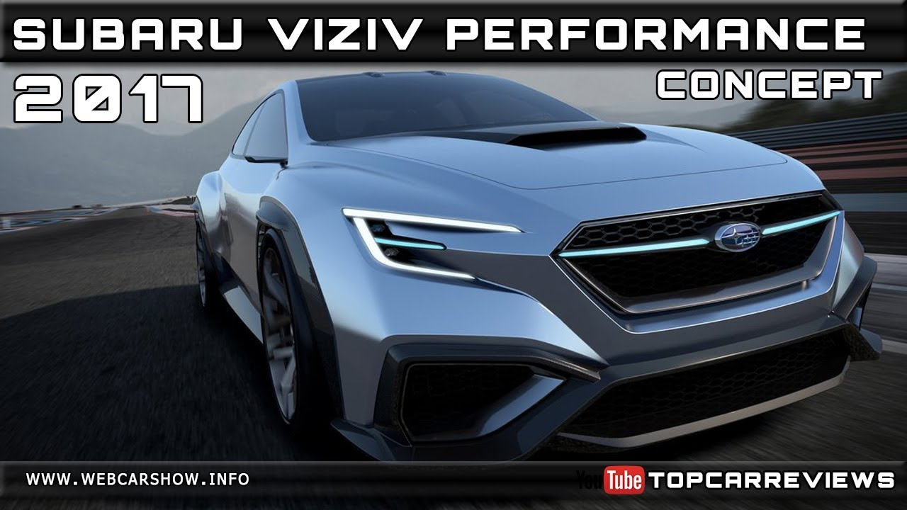 2017 Subaru Viziv Performance Concept Review Rendered Price Specs Release Date