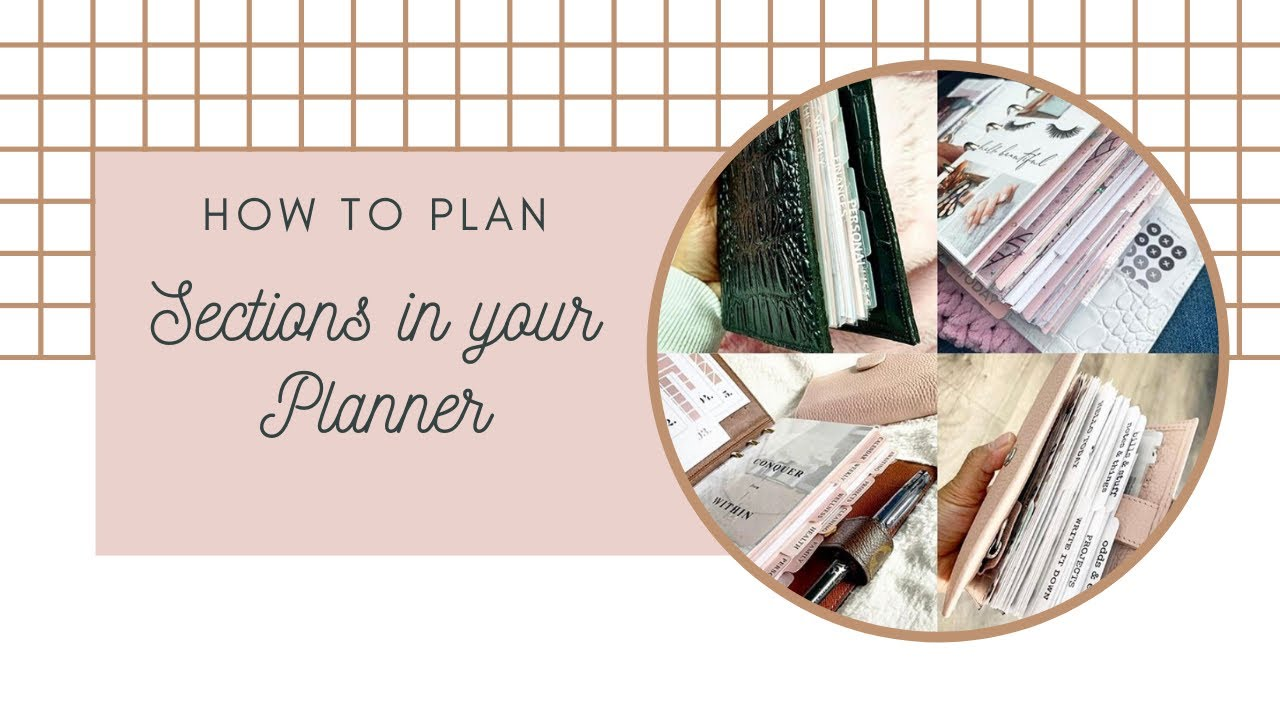 How to Plan Your Sections in Your Planner