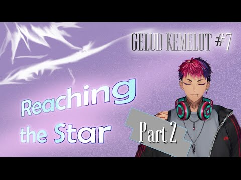 (Gelud Kemelut) Reaching the Star【NIJISANJI ID】