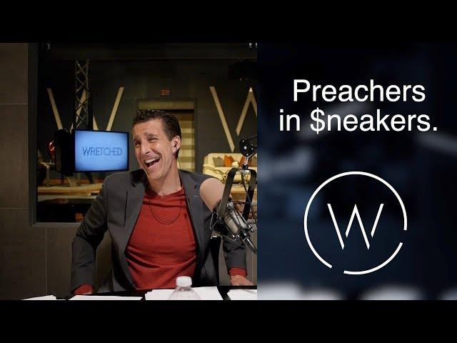 Preachers in $neakers.