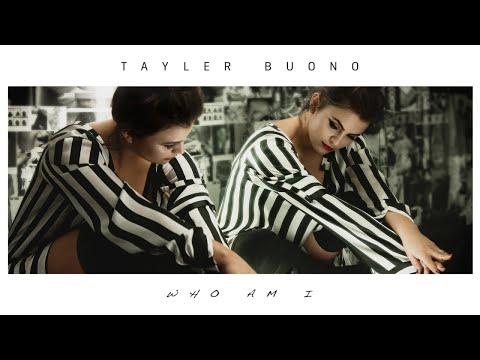 Tayler Buono - Who Am I