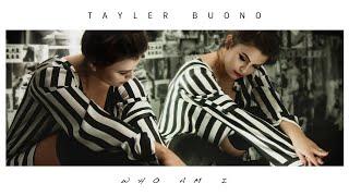 Tayler Buono - Who Am I (Audio)