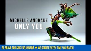 Смотреть клип Michelle Andrade - Only You