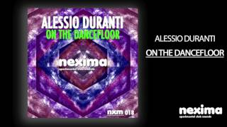 ALESSIO DURANTI - On The Dancefloor